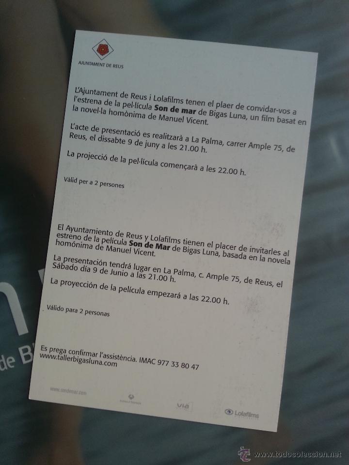 Cine: SON DE MAR BIGAS LUNA DOSSIER PRESENTACION AUTOGRAFO DEL DIRECTOR INVITACION ESTRENO EN REUS 2001 - Foto 3 - 47419894