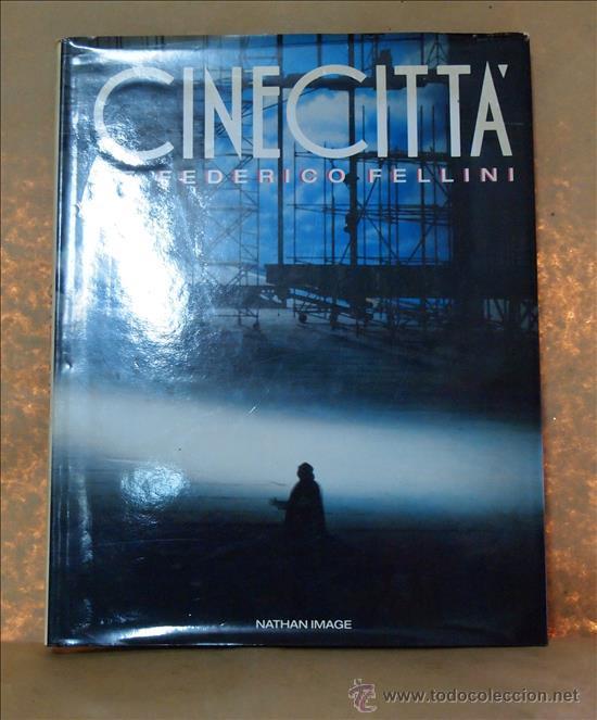 CINE CITTÀ DE FEDERICO FELLINI. NATHAN IMAGE, PARÍS, 1989 (Cine - Varios)