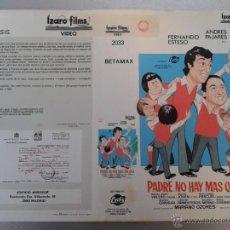 Cinema: SOLO CARATULA VIDEO - PADRE NO HAY MAS QUE DOS - FERNANDO ESTESO, ANDRÉS PAJARES, MARIANO OZORES. Lote 48828371
