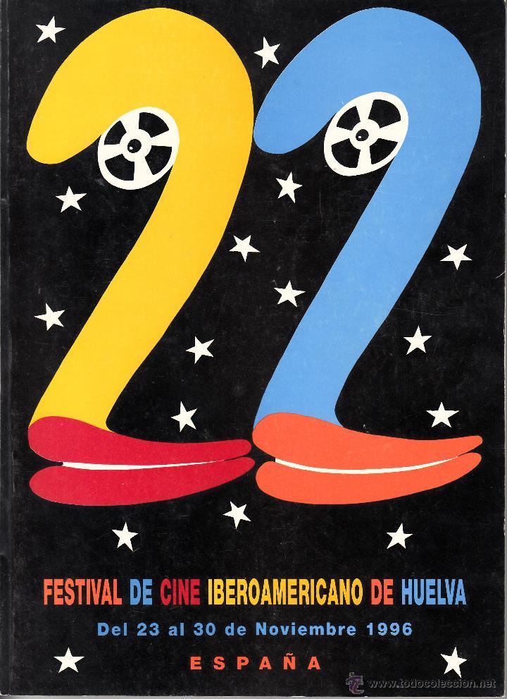 22 FESTIVAL DE CINE IBEROAMERICANO DE HUELVA. NOVIEMBRE 1996. PROGRAMA RESEÑA DE LAS PELÍCULAS (Cine - Varios)