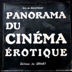 Cine: PANORAMA DU CINEMA EROTIQUE - CANNES - LE FESTIVAL EROTIQUE . 1975 - FOTOGRAFIAS - EROTISMO. Lote 57110005