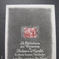 Cine: BIBLIOTECA DEL CINEMA DELMIRO CARALT-FELICITACION NUMERADA DE 250-IMPRENTA OLIVA VILANOVA-(V-5898). Lote 57206138