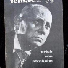 Cine: TEMAS DE CINE - Nº 29 - ERICH VON STROHEIM. Lote 60221671