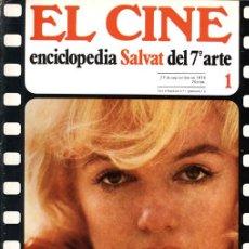 Cine: 6 FASCÍCULOS EL CINE ENCICLOPEDIA SALVAT DEL 7º ARTE. Lote 62372848