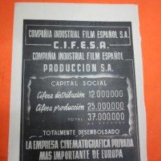 Cine: PUBLICIDAD 1943 - COMPAÑIA INDUSTRIAL FILM ESPAÑOLA S.A. C.I.F.E.S.A. . Lote 62666052