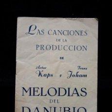 Cine: MELODIAS DEL DANUBIO, MÚSICA Y LETRAS. AÑOS 40-50. Lote 71091497
