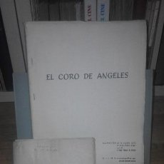 Cine: GUIÓN ORIGINAL EL CORO DE ÁNGELES POR ANTONIO CERVERA GARCÍA. Lote 78084109