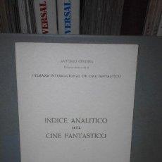 Cine: ÍNDICE ANALÍTICO DEL CINE FANTÁSTICO (1º EDICIÓN FESTIVAL DE CINE FASNTÁSTICO DE SITGES, 1968). Lote 78188805