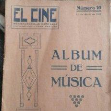 Cine: EL CINE, REVISTA POPULAR ILUSTRADA 1º ABRIL 1917.DESDE HOY,CENTENARIA....ALBUM DE MUSICA 16 COMPOSI. Lote 82129092