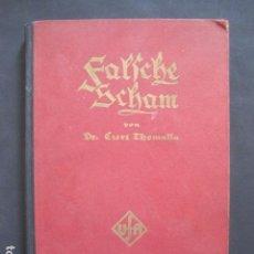 Cine: LIBRO PELICULA -FALSCHE SCHAM - VON DR. CURT THOMALLA - UFA - AÑO 1926 -VER FOTOS-(V-10.898). Lote 86047796