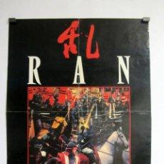 Cine: RAN. AKIRA KUROSAWA 1985. POSTER ORIGINAL DE LA PELÍCULA 41 X 54 CMS.. Lote 86821624
