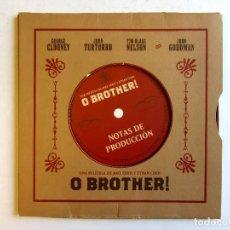 Cine: O BROTHER. PRESS-BOOK EDICIÓN DE LUJO. NOTAS DE PRODUCCIÓN ORIGINALES. Lote 86823504