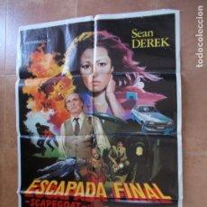 Cine: POSTER ORIGINAL DE LA PELICULA ESCAPADA FINAL ( ESTUVOO EXPUESTO EN EL CINE MORENO DE CONIL CADIZ). Lote 91071675