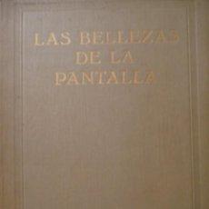 Cine: LAS BELLEZAS DE LA PANTALLA PIN-UP. 292 PÁGINAS CON ACTRICES AÑOS VEINTE. PRE-CODE.SEXY.CHEESECAKE. Lote 92984710