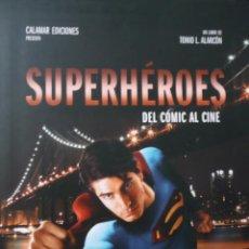 Cine: SUPERHÉROES DEL CÓMIC AL CINE TONIO L. ALARCÓN.BATMAN, SUPERMAN, SPIDERMAN, VENGADORES, MARVEL DC. Lote 92986505