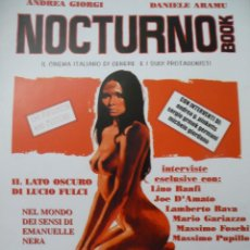 Cine: NOCTURNO BOOK LIBRO CINE DE GÉNERO ITALIANO.TERROR.JOE D'AMATO.LUCIO FULCI.LAURA GEMSER.EMANUELLE. Lote 93000800