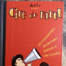 Cine: CINE DE PAPEL.2000,VV.AA.GENERALITAT VALENCIANA.24X17,LOS ILUSTRADORES VALENCIANOS DIBUJAN EL CINE . Lote 99945555