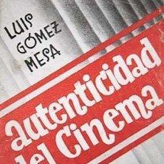 Cine: GÓMEZ MESA : AUTENTICIDAD DEL CINEMA. (TEORÍAS SIN TRAMPA) 1936. (CINE. ESPAÑA. 2ª REPÚBLICA. Lote 101089243