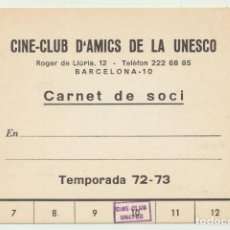 Cine: CINE CLUB D´AMICS DE LA UNESCO. CARNET DE SOCI. BARCELONA TEMPORADA 72 - 73.. Lote 101933239