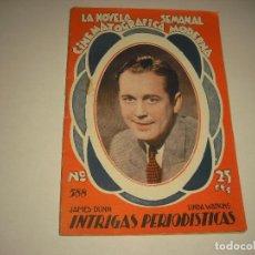 Cine: LA NOVELA SEMANAL CINEMATOGRAFICA . INTRIGAS PERIODISTICAS. Lote 103848415