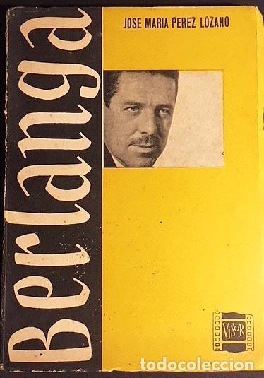 BERLANGA (PÉREZ LOZANO). 1958. (BIOGRAFÍA. FILMOGRAFÍA. CINE ESPAÑOL) (Cine - Varios)