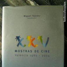 Cine: XXV MUESTRAS DE CINE,VALENCIA 1980-2004,CARTON SOBRECUBIERTA 279 PP GRAN FORMATO VV.AA.. Lote 105245611