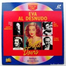 Cine: EVA AL DESNUDO - BETTE DAVIS / MARILYN MONROE - LASER DISC - ANTOLOGÍA DEL CINE CLÁSICO BPY. Lote 105359255