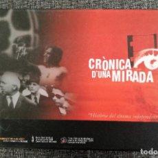 Cine: ANTIFRANQUISMO: HISTORIA DE CINE INDEPENDIENTE 1960-1975, CRÒNICA D'UNA MIRADA. Lote 108429399
