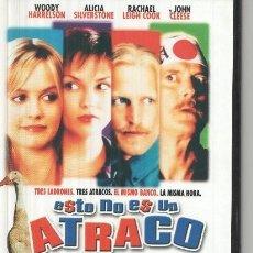 Cine: DVD: ESTO NO ES UN ATRACO (WOODY HARRELSON, ALICIA SILVERSTONE). Lote 112194751