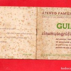 Cine: SAN BAUDILIO DE LLOBREGAT. ATENEO FAMILAR. GUÍA 1947-1948. Lote 114640839