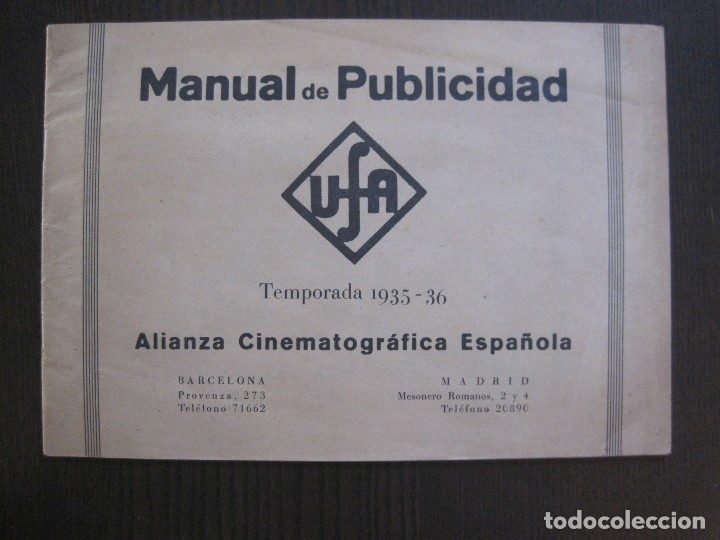 Cine: MANUAL PUBLICIDAD UFA -ALIANZA CINEMATOGRAFICA ESPAÑOLA -AÑO 1935- 36 -VER FOTOS-(V-13.753) - Foto 2 - 114798639