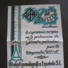 Cine: PUBLICIDAD UFA -ALIANZA CINEMATOGRAFICA ESPAÑOLA-PELICULAS AÑO 1940-41 -VER FOTOS-(V-13.755). Lote 114801591