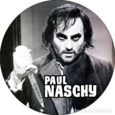 Cinema: CHAPA/BADGE PAUL NASCHY . PIN BUTTON JACINTO MILNA WALPURGIS HOMBRE LOBO TERROR. Lote 156515070
