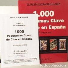 Cine: 1.000 PROGRAMAS CLAVES DEL CINE ESPAÑOL. (SUBASTA PROGRAMAS DE CINE, CON PRECIOS DE SALIDA Y REMATE. Lote 122569799