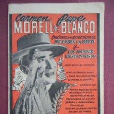 Cine: CARMEN MORELL-PEPE BLANCO.SUS GRANDES CREACIONES.ED. BISTAGNE.. Lote 130860772