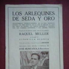Cine: LOS ARLEQUINES DE SEDA Y ORO.RAQUEL MELLER.S/F, HACIA 1920.. Lote 130861544