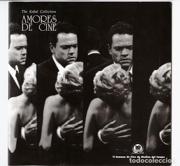 AMORES DE CINE – THE KOBAL COLLECTION – TEXTO JUAN MARSÉ - 11 SEMANA CINE DE MEDINA DEL CAMPO 1998 (Cine - Varios)