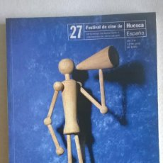 Cine: CATÁLOGO DEL 27 FESTIVAL DE CINE DE HUESCA (3 AL 12 DE JUNIO DE 1999). Lote 133183482