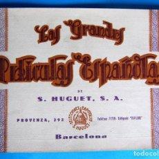 Cine: CATÁLOGO. LAS GRANDES PELÍCULAS ESPAÑOLAS DE S. HUGUET, S. A.. SELECCIONES CAPITOL, 1926. Lote 135104626