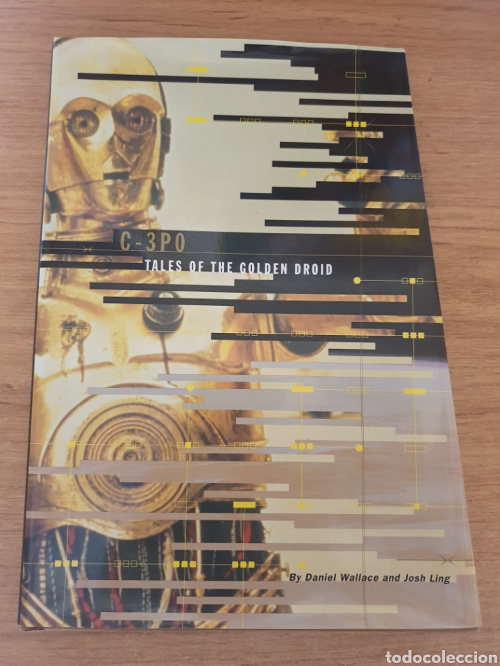 LIBRO STAR WARS C-3PO TALES OF THE GOLDEN DROID - CHRONICLE BOOKS, 1999 - TAPA DURA, 128 PAG (Cine - Varios)