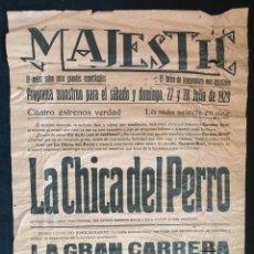 Cine: ANTIGUO Y DIFICILISIMO CARTEL DEL CINE MAJESTIC, AÑO 1929, LA GRAN CARRERA - LA CHICA DEL PERRO. Lote 135320798