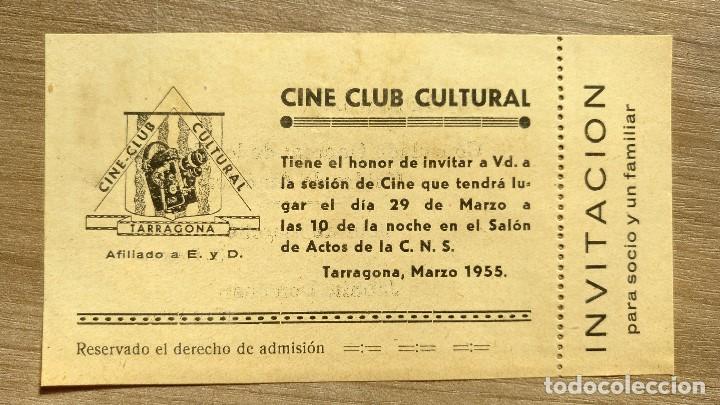 TICKET INVITACION CINE CLUB CULTURAL TARRAGONA 1955 (Cine - Varios)