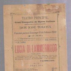 Cine: TEATRO PRINCIPAL. PUERTO SANTA MARIA. 1900. JOSE TOLOSA. LUCIA DI LAMMERMOOR. PRECIOS. 16 X 22CM. Lote 140857102