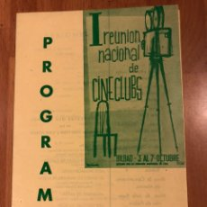 Cine: PROGRAMA REUNIÓN NACIONAL DE CINE CLUBS BILBAO OCTUBRE 1956. Lote 146020002