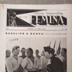 Cine: FEMINA NOTICIAS SEMANALES DEL CINE 1936 N 28 REBELION A BORDO . Lote 146913838
