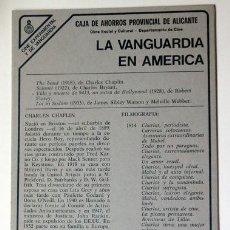 Cine: CINE LA VANGUARDIA EN AMÉRICA CHARLES CHAPLIN CAJA AHORROS PROVINCIAL ALICANTE AÑOS 80, 21X30 CM. Lote 147657010