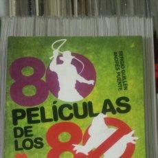Cine: 80 PELICULAS DE LOS 80 PUENTE / GUILLÉN - UNA LECTURA ÁCIDA. Lote 152469662