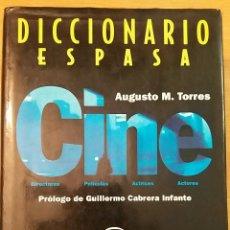 Cine: DICCIONARIO ESPASA CINE. AUGUSTO M. TORRES. PRÓLOGO DE GUILLERMO CABRERA INFANTE.. Lote 152569634