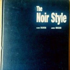Cine: THE NOIR STYLE. ALAIN SILVER / JAMES URSINI. KÖNEMANN 1999.. Lote 153190934