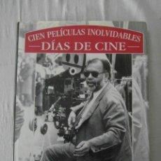 Cine: CIEN PELICULAS INOLVIDABLES. DIAS DE CINE. EDMOND ORTS. EDICIONES B. 1998. Lote 153667006
